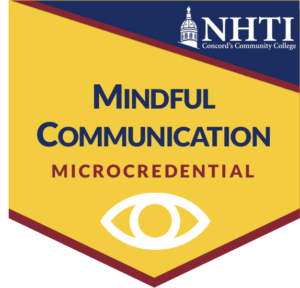 mindful communication microcredential at NHTI